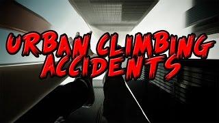 5 Fatal Urban Climbing Accidents