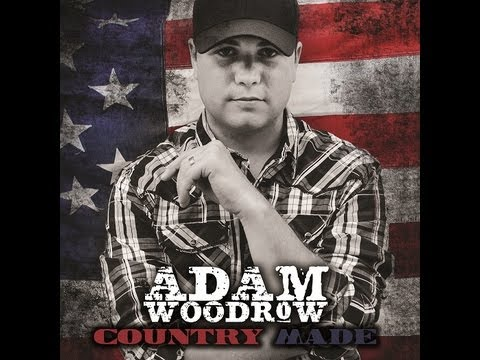 "Adam Woodrow ""Country Made"" CD Teaser"