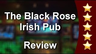 The Black Rose Irish Pub Boca Raton          Great           Five Star Review by George G.