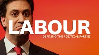 2015 - Defining the Political Parties: Labour