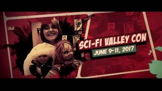 Sci-Fi Valley Con | Join the Family | June 9-11