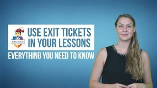 Use Exit Tickets In Your Lessons - Everything You Need To Know