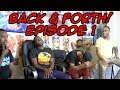 BACK FORTH EP 1 Is MY HERO The Next Naruto EVEN OVER BORUTO FT CALEBCITY