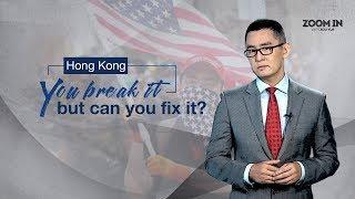 Hong Kong: You break it, but can you fix it?