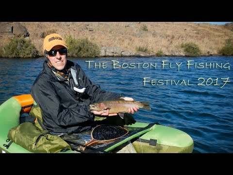 The Boston Fly Fishing Festival 2017