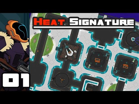 Let's Play Heat Signature - PC Gameplay Part 1 - I Want A Pod Full Of Dudes!