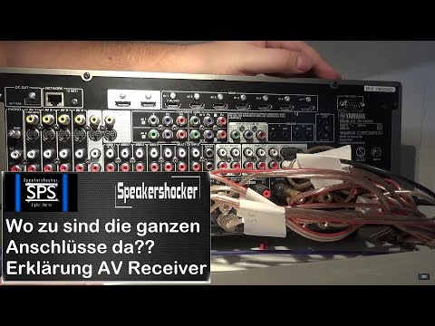 Wozu sind die ganzen Anschlüsse bei einem AV Receiver / Verstärker
