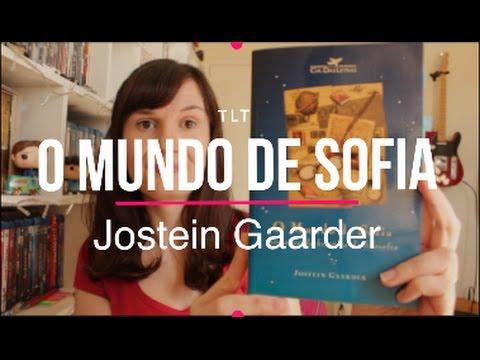 O Mundo de Sofia (Jostein Gaarder) | Você Escolheu #44 | Tatiana Feltrin