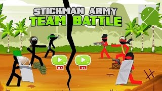 Stickman Army Team Battle - Android Gameplay HD