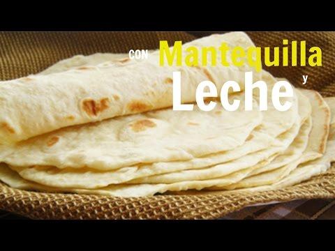 Receta: Tortillas De Harina Con Leche y Mantequilla