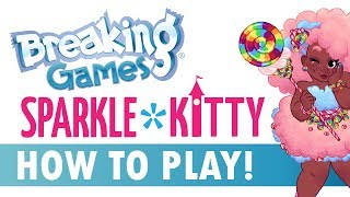 Sparkle*Kitty Lets Play!