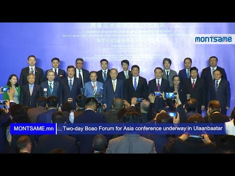 Two-day Boao Forum for Asia conference underway in Ulaanbaatar