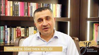 Türkiye'de Öğretmen Niteliği Üzerine Bir Değerlendirme