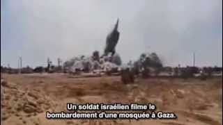 preview picture of video 'Un soldat israélien filme le bombardement d'une mosquée. Gaza'