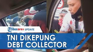 Viral Video 10 Debt Collector Kepung Mobil yang Hendak ke RS di Koja Barat, Babinsa Turun Tangan