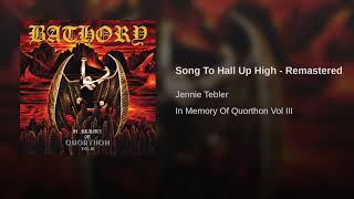 Song To Hall Up High - Remastered
