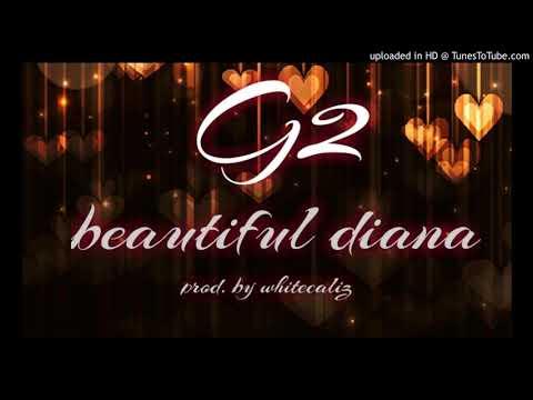 BEAUTIFUL DIANA_G2 (prod by Whitekaliz)