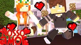Minecraft: Nosso Amor - Vamos Fugir !!! #05