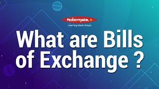 Bills of Exchange | Bills of Exchange Meaning | What are Bills of Exchange |