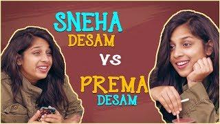 Sneha Desam VS Prema Desam - How to know when a girl likes you || Mahathalli || Tamada Media