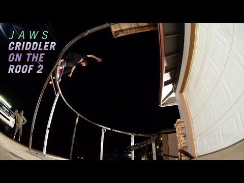 Aaron Homoki's Criddler On The Roof 2 Part