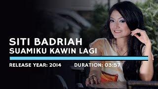 Gambar cover Siti Badriah - Suamiku Kawin Lagi (Lyric)
