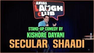 Secular Shaadi || Standup comedy by Kishore Dayani
