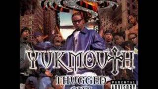 Yukmouth - Thugged out ft The Regime
