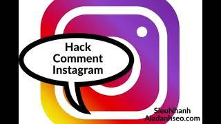 4099Hack 1.000 comment instagram chỉ từ 190 000vnđ