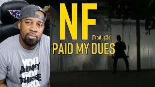NF - PAID MY DUES | REACTION (NF - Escape Lyrics)