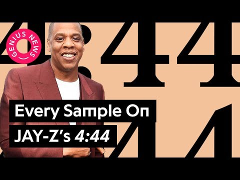 Every Sample On JAY-Z's '4:44' | Genius News