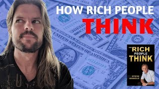 Steve Siebold - How Rich People Think (Book Review)
