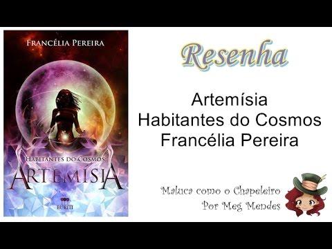 RESENHA | Habitantes do Cosmos: Artemísia - Francélia Pereira
