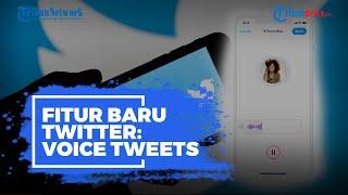 Twitter Lengkapi Fitur Baru Bernama Voice Tweets, Permudah Pengguna yang Alami Gangguan Pendengaran