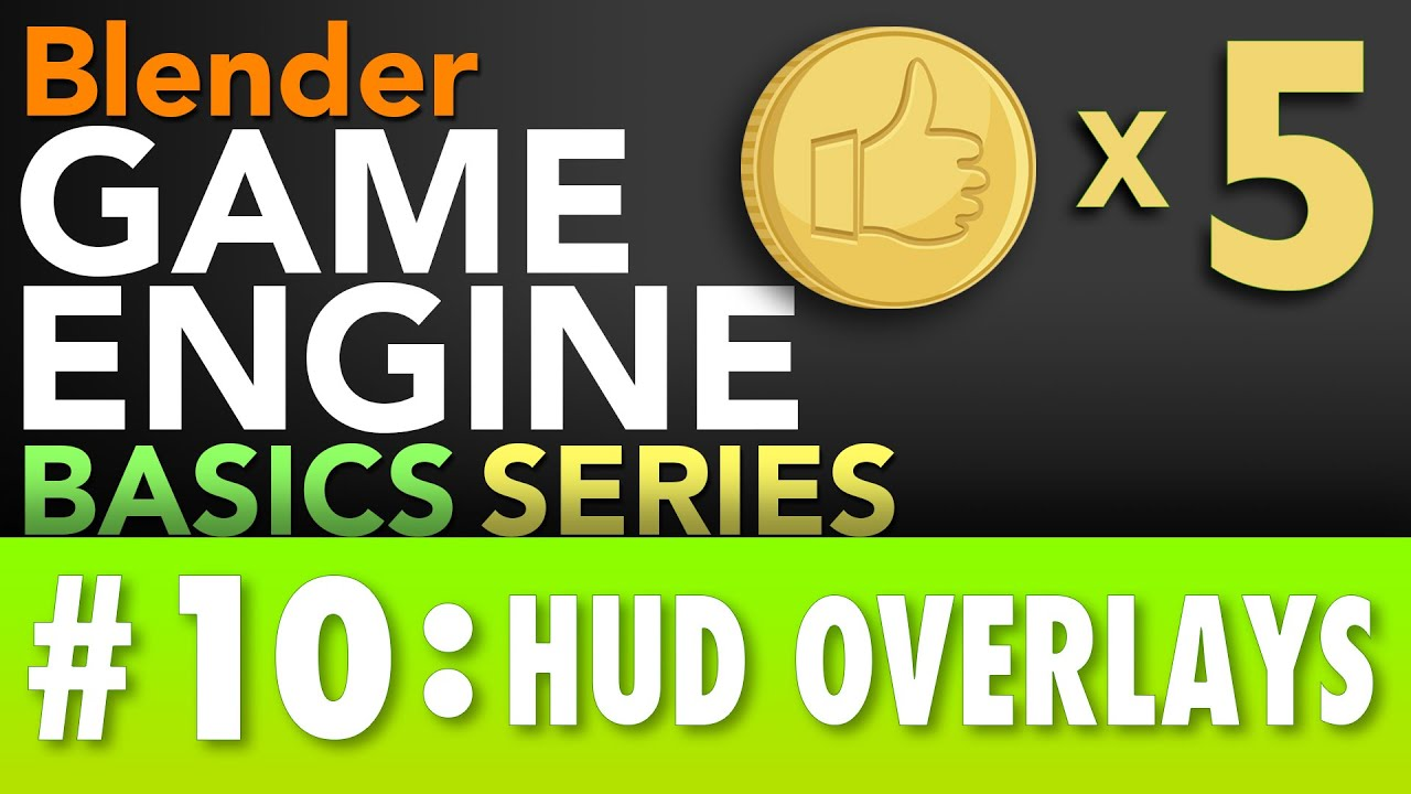 Blender Game Engine Basics Tutorial #10 : HUD On-Screen Counter Overlay #b3d #gamelogic