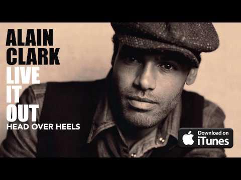 Alain Clark - Head Over Heels (Official Audio)