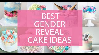 Best Gender Reveal Cake Ideas For Your Gender Reveal Party