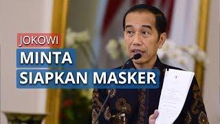 Pemerintah Gerak Cepat Atasi Corona, Jokowi Minta Menterinya Siapkan Masker untuk Masyarakat