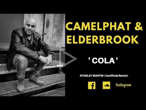 Camelphat & Elderbrook - ' Cola ' (Stanley Martir Unofficial Remix)