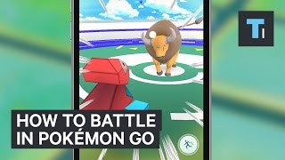 How To Battle In Pokemon GO