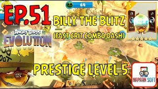 ANGRY BIRDS EVOLUTION - ILLY THE BLITZ(FAST CRIT COMBO DASH) - PRESTIGE LEVEL 5 -  MAJOR PECKER