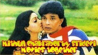 Mithun Chakraborty Sridevi Movies together : Bollywood Films List 🎥 🎬