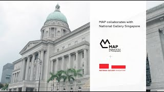 MAP + National Gallery Singapore
