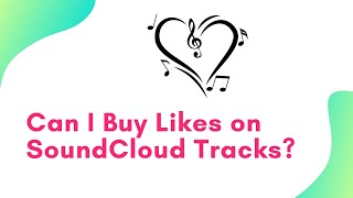 Can I Buy Likes on SundCloud Tracks (New Tips)