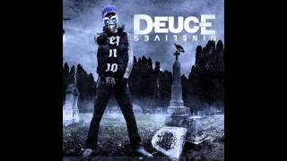 Deuce - Now You See My Life