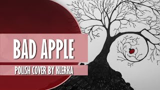 """BAD APPLE"" Polish cover by Klerka"