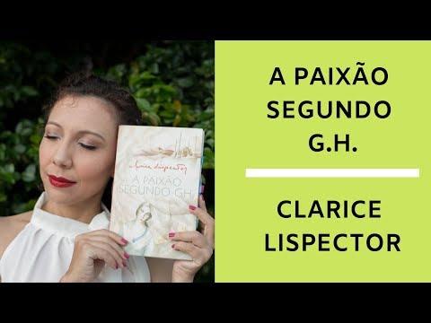 A Paixão Segundo G.H. de Clarice Lispector (Resenha 01) #02