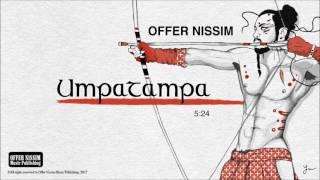 Umpatampa (Audio) - Offer Nissim  (Video)