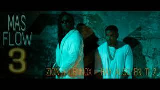 Hay Algo En Ti 2 - Zion y Lennox (Mas Flow 3) Luny Tunes Preview