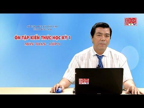 Ôn tập kiến thức HK1- Môn Toán - Lớp 9 (12-03-2020) - SGD&ĐT Đồng Nai
